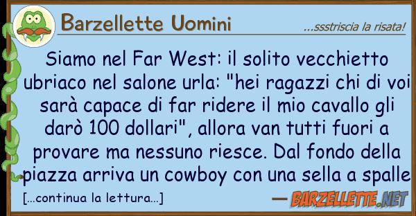 Barzellette Uomini siamo far west: solito vecchietto