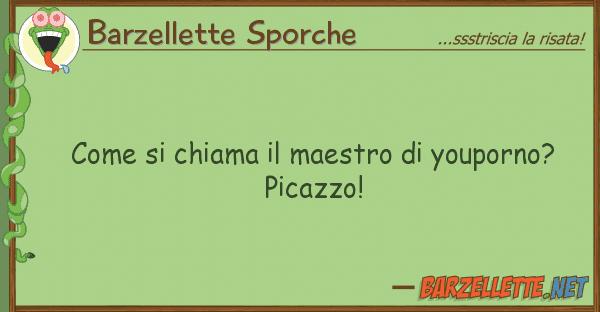 Barzellette Sporche chiama maestro youporno? p