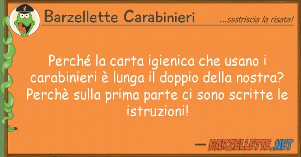 Barzellette Carabinieri perch carta igienica usano car