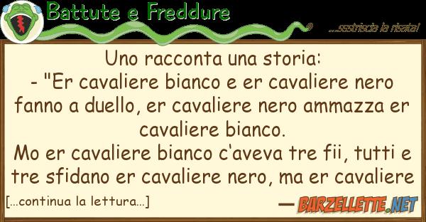 """Battute e Freddure racconta storia: - """"er cavalie"""