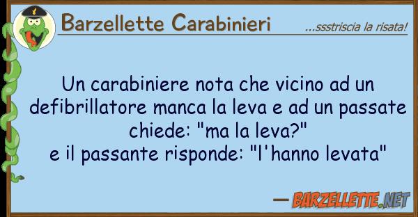 Barzellette Carabinieri carabiniere nota vicino def