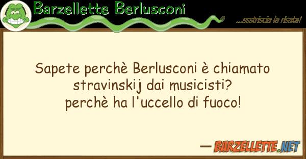 Barzellette Berlusconi sapete perch? berlusconi ? chiamato stra