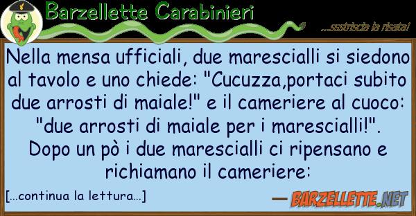 Barzellette Carabinieri mensa ufficiali, due marescialli s