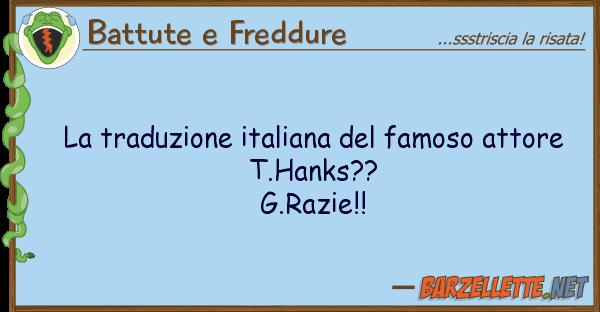 Battute e Freddure traduzione italiana famoso attore