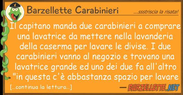 Barzellette Carabinieri capitano manda due carabinieri comp