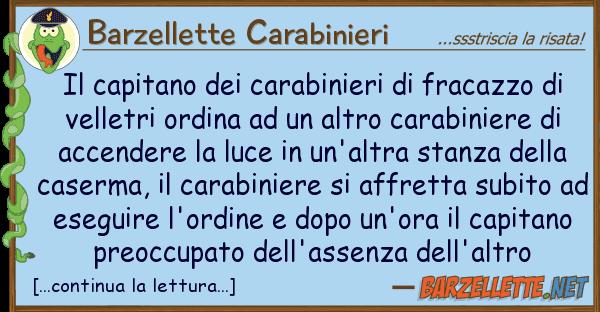 Barzellette Carabinieri capitano carabinieri fracazzo