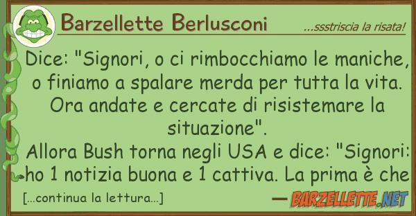 """Barzellette Berlusconi dice: """"signori, rimbocchiamo man"""