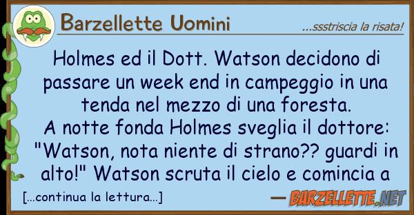 Barzellette Uomini holmes dott. watson decidono pa