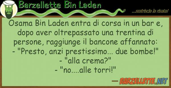 Barzellette Bin Laden osama bin laden entra corsa bar