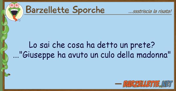 """Barzellette Sporche sai cosa ha detto prete? ...""""g"""