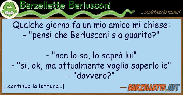 Barzellette Berlusconi qualche giorno fa amico chiese