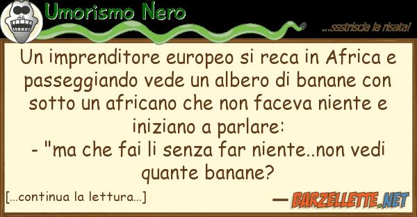 Umorismo Nero imprenditore europeo reca afric