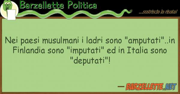 """Barzellette Politica paesi musulmani ladri sono """"amputa"""