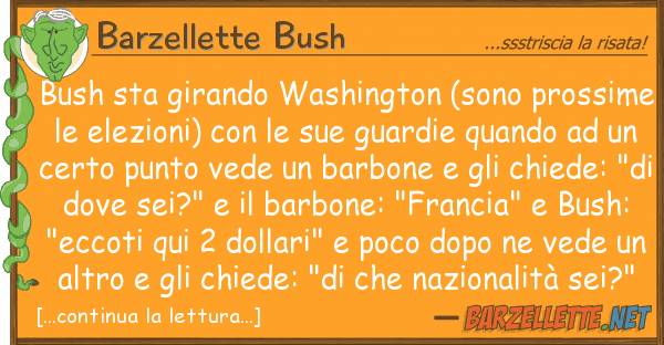Barzellette Bush bush sta girando washington (sono prossi