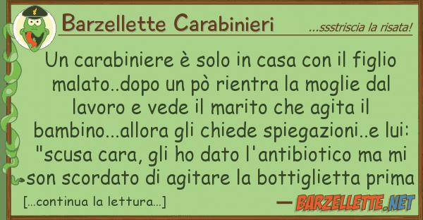 Barzellette Carabinieri carabiniere ? solo casa fig