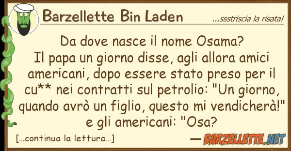 Barzellette Bin Laden nasce nome osama? il papa