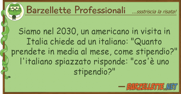 Barzellette Professionali siamo 2030, americano visita