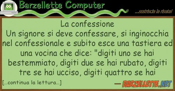 Barzellette Computer confessione un signore deve conf