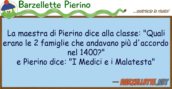 Barzellette Pierino maestra pierino dice classe: