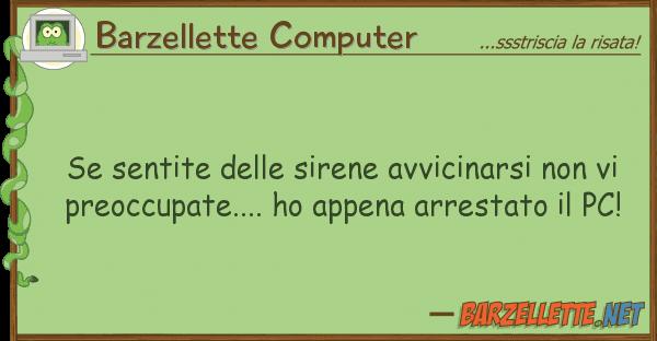 Barzellette Computer sentite sirene avvicinarsi