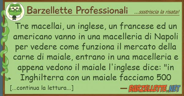 Barzellette Professionali tre macellai, inglese, francese