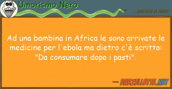Umorismo Nero bambina africa sono arrivat