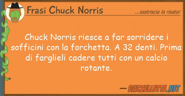 Frasi Chuck Norris chuck norris riesce far sorridere so