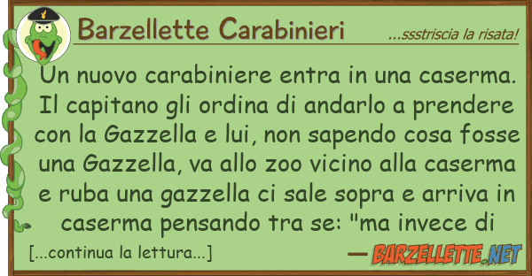 Barzellette Carabinieri nuovo carabiniere entra caserm