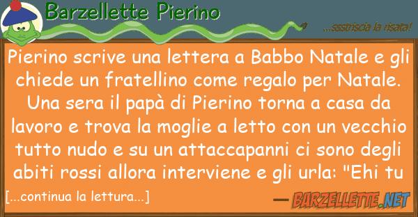 Barzellette Pierino pierino scrive lettera babbo natal