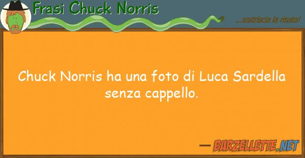 Frasi Chuck Norris chuck norris ha foto luca sardell