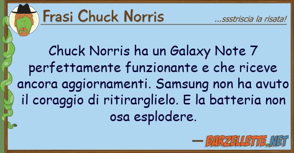 Frasi Chuck Norris chuck norris ha galaxy note 7 perfett