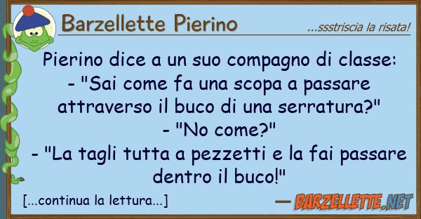Barzellette Pierino pierino dice compagno classe