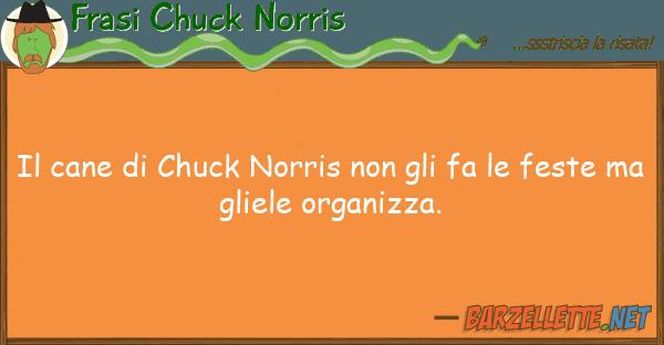 Frasi Chuck Norris cane chuck norris fa fe