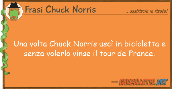 Frasi Chuck Norris volta chuck norris usc? biciclett