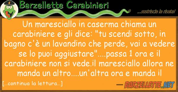 Barzellette Carabinieri maresciallo caserma chiama cara