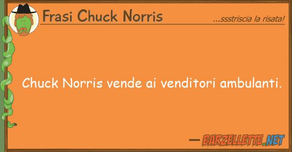 Frasi Chuck Norris chuck norris vende venditori ambulant