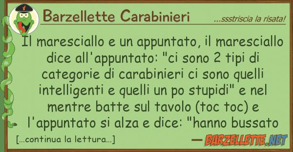 Barzellette Carabinieri maresciallo appuntato, maresc