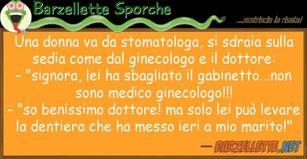 Barzellette Sporche donna va stomatologa, sdraia s