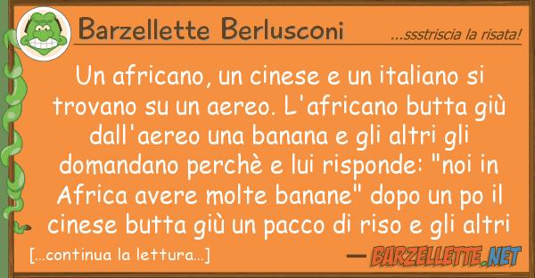 Barzellette Berlusconi africano, cinese italiano