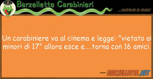"Barzellette Carabinieri carabiniere va cinema legge: ""vi"