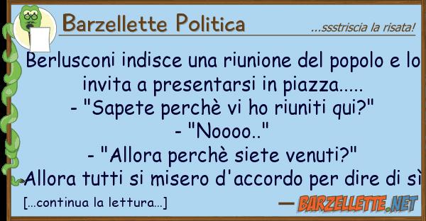 Barzellette Politica berlusconi indisce riunione popo