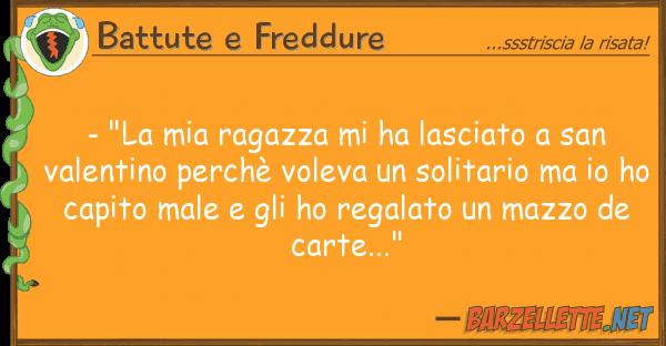 """Battute e Freddure - """"la ragazza ha lasciato san v"""