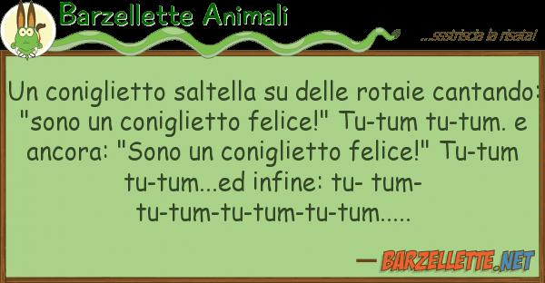 Barzellette Animali coniglietto saltella rotaie