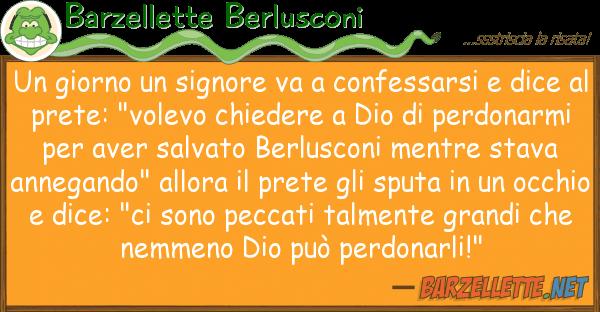 Barzellette Berlusconi giorno signore va confessarsi