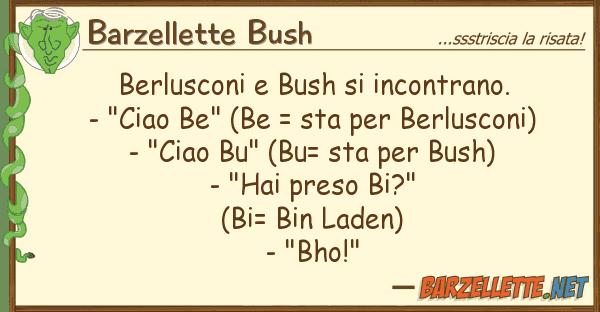 """Barzellette Bush berlusconi bush incontrano. - """"cia"""