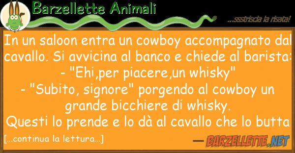 Barzellette Animali saloon entra cowboy accompagnat
