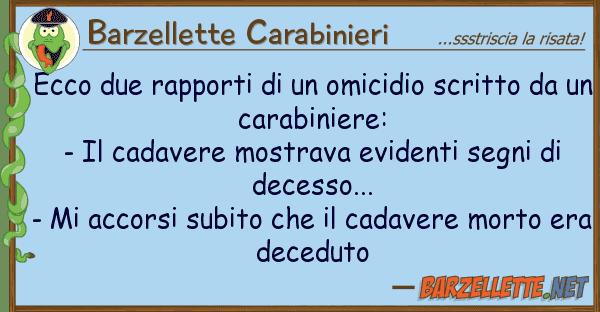 Barzellette Carabinieri ecco due rapporti omicidio scritto