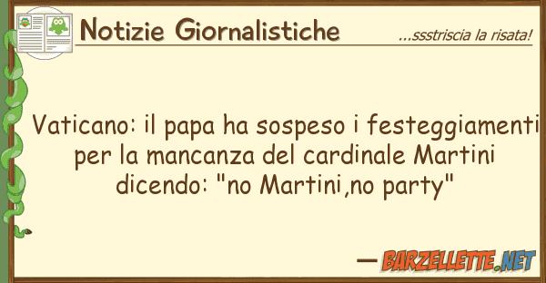 Notizie Giornalistiche vaticano: papa ha sospeso festeggia