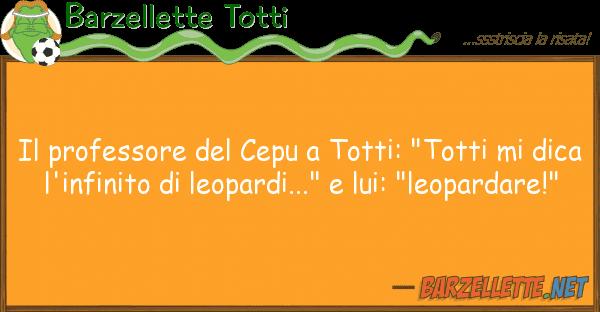 "Barzellette Totti professore cepu totti: ""totti m"