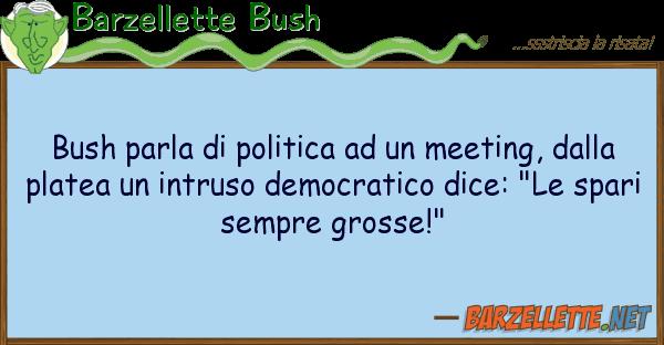 Barzellette Bush bush parla politica meeting,